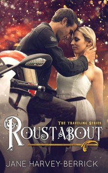 Roustabout - Harvey-Berrick Jane