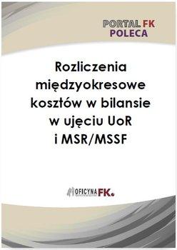 Rozliczenie międzyokresowe kosztów w bilansie w ujęciu UoR i MSR/MSSF-Trzpioła Katarzyna