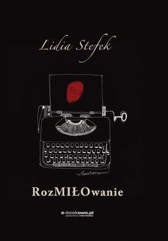 Rozmiłowanie-Stefek Lidia