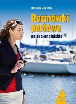 Rozmówki portowe angielsko-polskie-Czarnomska Małgorzata