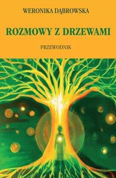 Rozmowy z drzewami-Dąbrowska Weronika