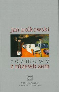 Rozmowy z Różewiczem-Polkowski Jan