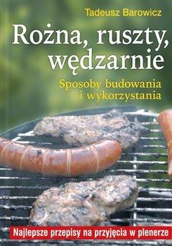 Rożna, ruszty, wędzarnie-Barowicz Tadeusz