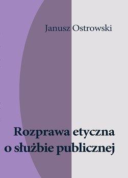 Rozprawa etyczna o służbie publicznej                      (ebook)
