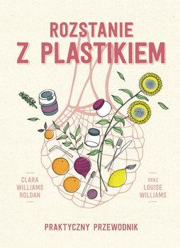 Rozstanie z plastikiem-Roldan Clara Williams, Williams Louise