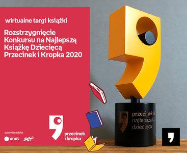 Rozstrzygnięcie Konkursu na Najlepszą Książkę Dziecięcą Przecinek i Kropka 2020