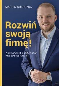 Rozwiń swoją firmę-Kokoszka Marcin