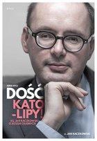 RTCJ. Dość Kato-lipy! ks. Jan Kaczkowski o Jezusie celebrycie