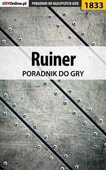 Ruiner - poradnik do gry-Misztal Grzegorz Alban3k