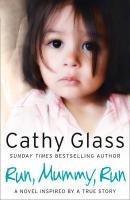 Run, Mummy, Run-Glass Cathy
