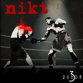 Runda 3-Nikt