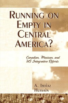 Running on Empty in Central America? - Hussain Imtiaz A.