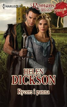 Rycerz i panna-Dickson Helen