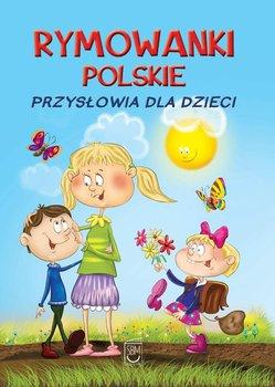 Rymowanki polskie. Przysłowia dla dzieci                      (ebook)