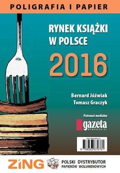 Rynek książki w Polsce 2016. Poligrafia i Papier                      (ebook)