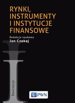 Rynki, instrumenty i instytucje finansowe                      (ebook)