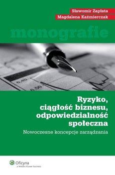 Ryzyko, ciągłość biznesu, odpowiedzialność społeczna                      (ebook)
