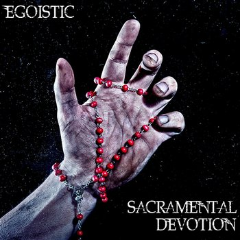 Sacramental Devotion-Egoistic