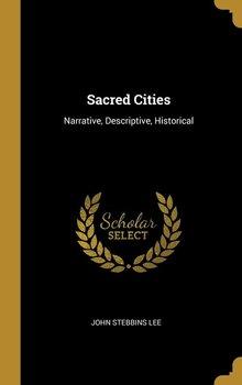 Sacred Cities-Lee John Stebbins