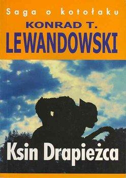 Saga o kotołaku. Tom 2. Ksin drapieżca-Lewandowski Konrad T.