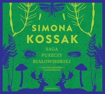 Saga Puszczy Białowieskiej-Kossak Simona