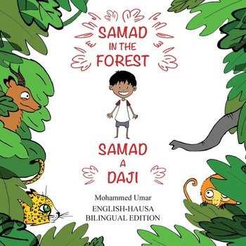 Samad in the Forest (Bilingual English-Hausa Edition)-Umar Mohammed