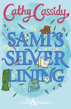 Sami's Silver Lining (The Lost and Found Book Two)-Cassidy Cathy