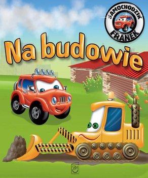 Samochodzik Franek. Na budowie                      (ebook)