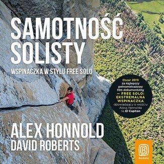 Samotność solisty. Wspinaczka w stylu free solo-Honnold Alex, Roberts David
