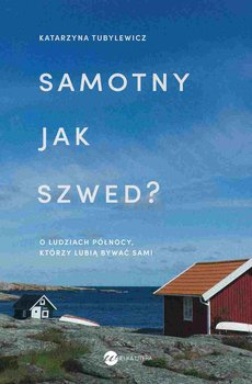 Samotny jak Szwed?-Tubylewicz Katarzyna