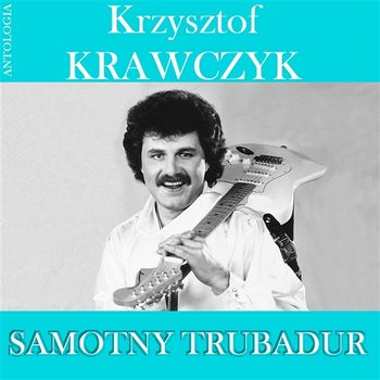Już Nie Obejrzę Się-Krzysztof Krawczyk