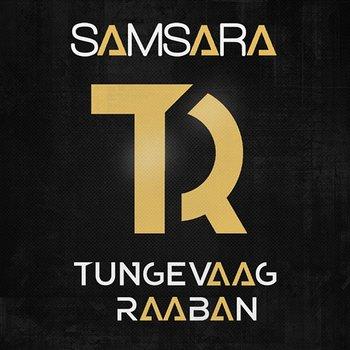 Samsara-Tungevaag & Raaban feat. Emila