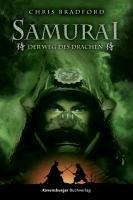 Samurai 03: Der Weg des Drachen-Bradford Chris