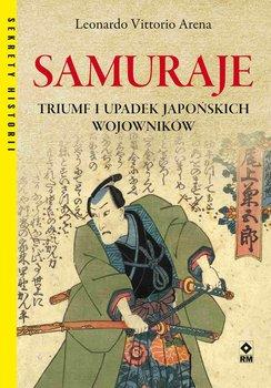 Samuraje. Triumf iupadek japońskich wojowników-Arena Leonardo Vittorio