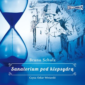 Sanatorium pod klepsydrą-Schulz Bruno