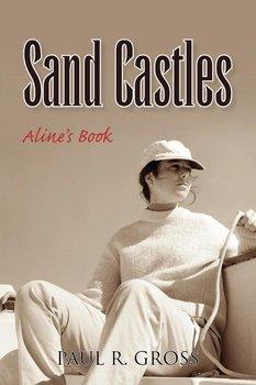 Sand Castles-Gross Paul R.