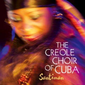 Santiman-The Creole Choir of Cuba