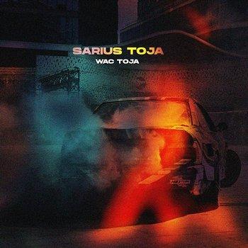 Sarius Toja-Wac Toja feat. SARIUS