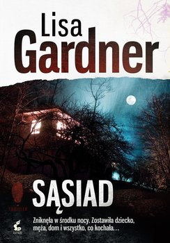 Sąsiad. Detektyw D.D. Warren. Tom 3 -Gardner Lisa