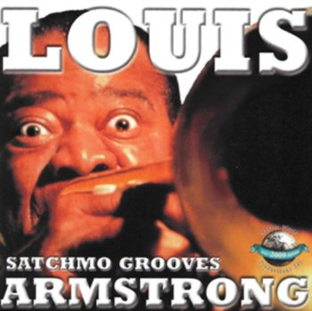 Satchmo Grooves-Armstrong Louis