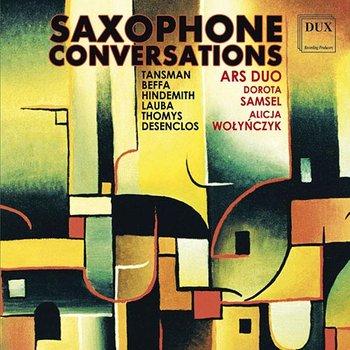 Saxophone Conversations-Ars Duo, Samsel Dorota, Wołyńczyk Alicja, Nidzworski Szymon, Bednarczyk Bartosz, Kopacka Agnieszka