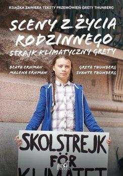 Sceny z życia rodzinnego. Strajk klimatyczny Grety-Ernman Malena, Ernman Beata, Thunberg Greta, Thunberg Svante