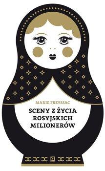 Sceny z życia rosyjskich milionerów                      (ebook)