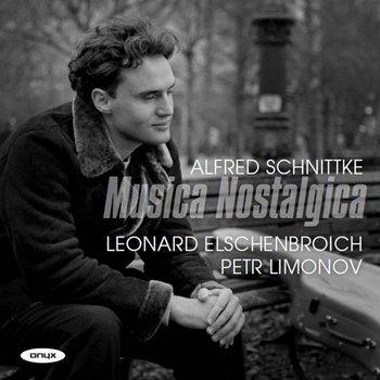 Schnittke: Musica Nostalgica-Elschenbroich Leonard