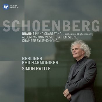 Schoenberg: Orchestral works-Sir Simon Rattle
