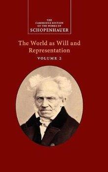 Schopenhauer: The World as Will and Representation: Volume 2-Schopenhauer Arthur