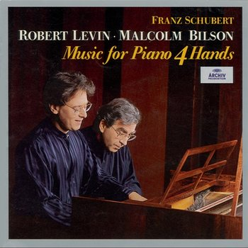 Schubert: Music For Piano 4 Hands - Robert Levin, Malcolm Bilson