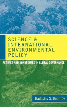 Science and International Environmental Policy - Dimitrov Radoslav S