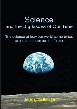Science and the Big Issues of Our Time-Gellender Martin