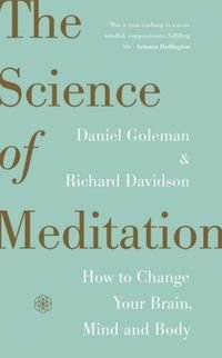 Science of Meditation-Goleman Daniel, Davidson Richard J.